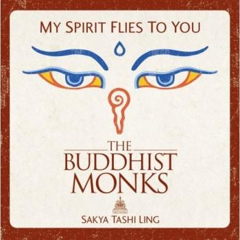 The Buddhist Monks - My Spirit Flies To You (2006)