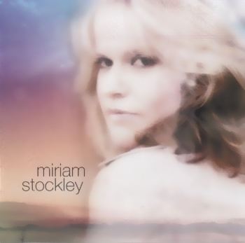 Miriam Stockley (1999-2006)