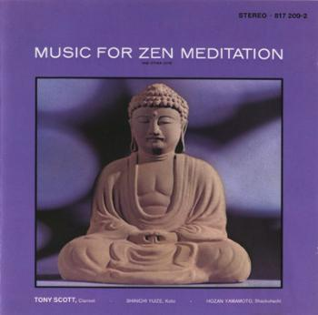 Tony Scott - Music For Zen Meditation (1964)