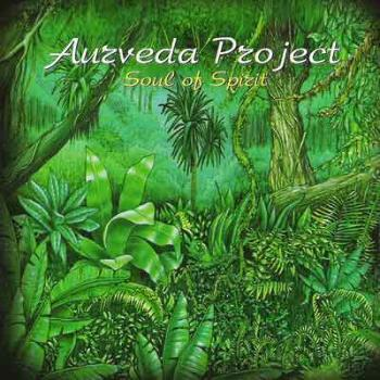 Aurveda Project - Soul of Spirit (2005)