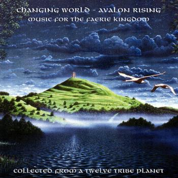 Avalon Rising - Music For The Faerie Kingdom (2009)
