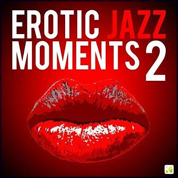 Erotic Jazz Moments 2 (2009)