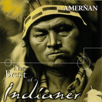 Amernan - The Best Of Indianer (2007)