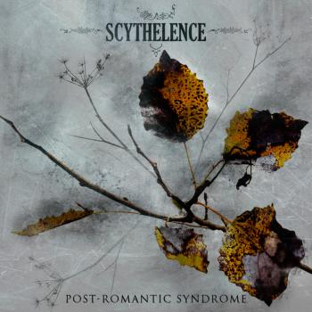 Scythelence - Post Romantic Syndrome (2008)