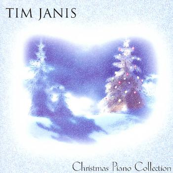 Tim Janis - Christmas Piano Collection (2004)