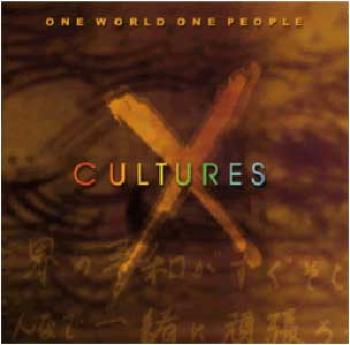 X Cultures - One World, One People (1999)