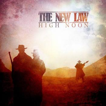 The New Law - High Noon (2009)