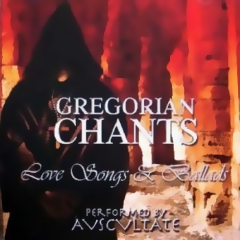 Gregorian Chants - Love Songs And Ballads (2009)