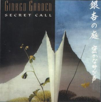 Ginkgo Garden - Secret Call (1996)