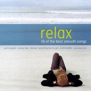 Relax - 18 Of The Best Smooth Songs (2008)