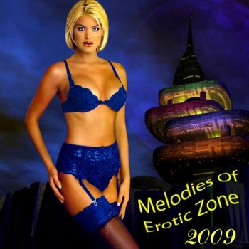 Melodies Of Erotic Zone ������� ��������� ��� (2009)