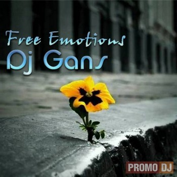 DJ Gans - Free Emotions (2010)