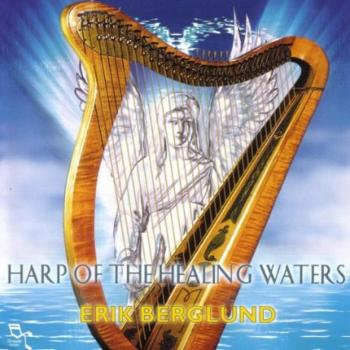 Erik Berglund - Harp of the Healing Waters (2000)