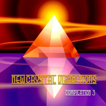 New Crystal Vibrations Music - Compilation 3 (2010) (2 CD)