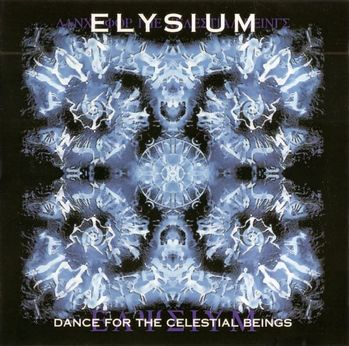Elysium – Dance For The Celestial Beings (1995/2009)