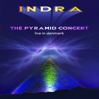 Indra - The Pyramid Concert @ Live in Denmark (2010)