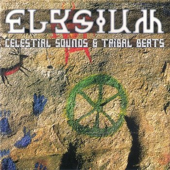 Elysium – Celestial Sounds & Tribal Beats (1997)