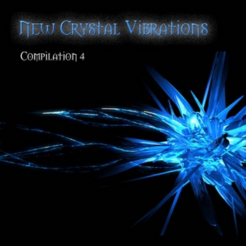 New Crystal Vibrations Music - Compilation 4 (2010)