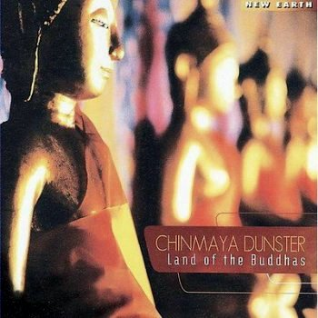 Chinmaya Dunster - Land of the Buddhas (2009)