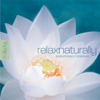 Dan Gibson's Solitudes - Relax Naturally (2009)