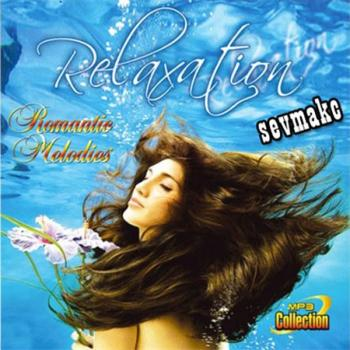 Relaxation - Romantic Melodies (2010)