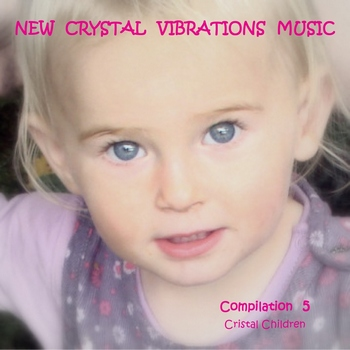 New Crystal Vibrations Music - Compilation 5 (2010)