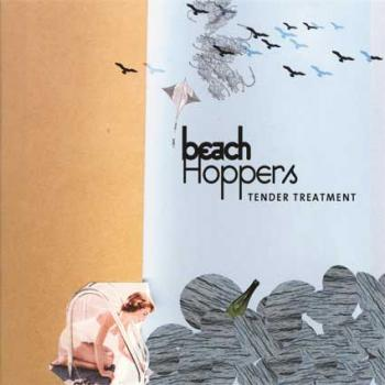 Beach Hoppers - Tender Treatment (2009)