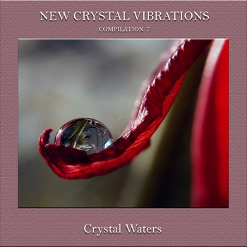 New Crystal Vibrations Music - Compilation 7 - Crystal Waters (2010)