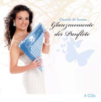 Daniela de Santos - Glanzmomente der Panflote (2009)