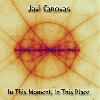 Javi Canovas - In This Moment, In This Place (2009)