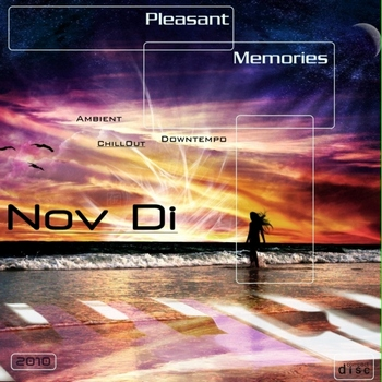 Nov Di - Pleasant Memories (2010)