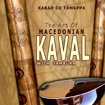 Saso Mitev-The Art Of Macedonian Kaval with Tambura (2010)
