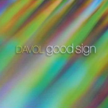 Davol - Good Sign (2010)