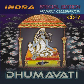 Indra - Tantric Celebration 7 ~ Dhumavati (2009)