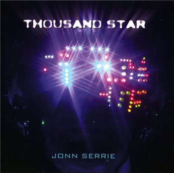 Jonn Serrie - Thousand Star (2009)