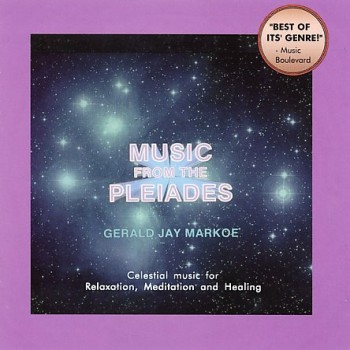 Gerald Jay Markoe - Music From The Pleiades (1994)