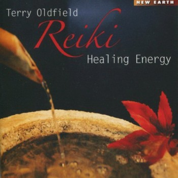 Terry Oldfield - Reiki Healing Energy (2010)