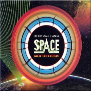 Didier Marouani & Space - Back to the future (2008)