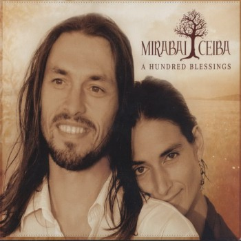 Mirabai Ceiba - A Hundred Blessings (2010)