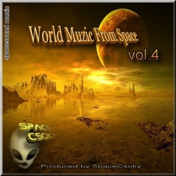 World Muzic from Space Vol.4 (2010)