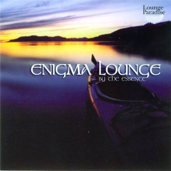 The Essence - Enigma Lounge (2003)