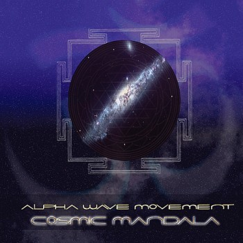 Alpha Wave Movement - Cosmic Mandala (2009)