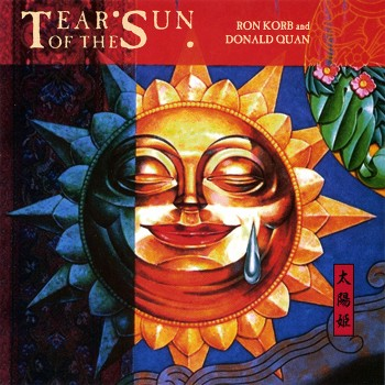 Ron Korb & Donald Quan – Tear Of The Sun (1990)