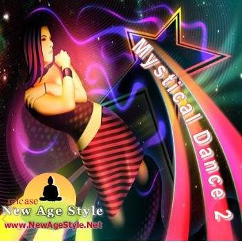 New Age Style - Mystical Dance 2 (2010)