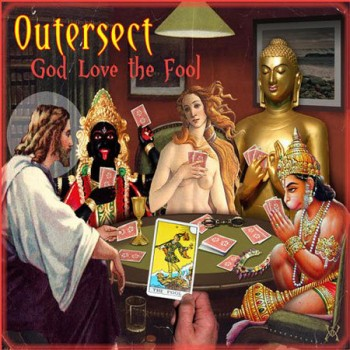 Outersect - God Love The Fool (2010)