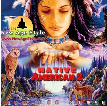 New Age Style - Native American 2 (2010)