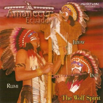 Amanecer Equador - The Wolf Spirit (2008)