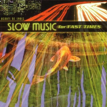 Slow Music for Fast Times (2001)