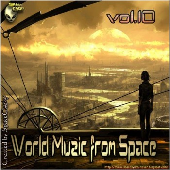 World Muzic from Space Vol.10 (2010)