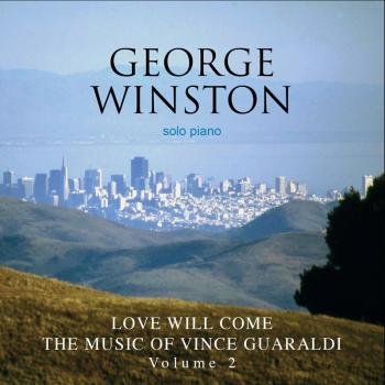 George Winston - Love Will Come  Vol 2 (2010)